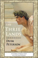 Dusk Peterson - The Three Lands: An omnibus of fantasy novels set in the Great Peninsula