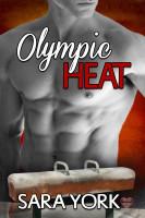 Sara York - Olympic Heat