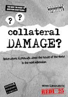 Redi 25 - Collateral Damage - Illustrations and essays about  the state of the world in the new millennium.