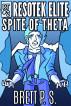 Resotek Elite: Spite of Theta by Brett P. S.