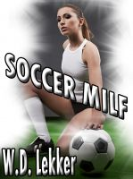 W.D. Lekker - Soccer MILF