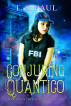 Conjuring Quantico by T S Paul