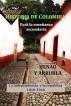 Historia de Colombia para la enseñanza secundaria La independencia y la republica 1810-1940 by Henao y Arrubla