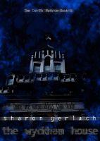 Sharon Gerlach - The Wyckham House