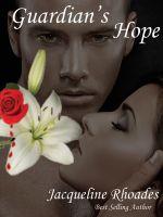 Jacqueline Rhoades - Guardian's Hope #2