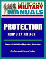 Progressive Management - 21st Century U.S. Military Manuals: Protection - ADRP 3-37 (FM 3-37), Support of Unified Land Operations, Assessment (Professional Format Series)