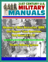 Progressive Management - 21st Century U.S. Military Manuals: Weapons of Mass Destruction (WMD) Civil Support Team Operations - Field Manual 3-11.22 - Threats, Delivery Systems (Professional Format Series)