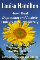 Louisa Hamilton - How I Beat Depression Quickly And Completely