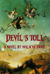 Devil's Toll by Malachi Stone