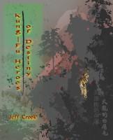 Jeff Crook - Kung-fu Heroes of Destiny