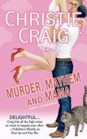 Christie Craig - Murder, Mayhem and Mama