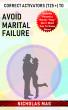 Correct Activators (725 +) to Avoid Marital Failure by Nicholas Mag