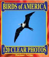 Cover for 'Birds of America. 120 Clear Photos.'