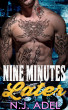 Nine Minutes Later by N.J. Adel