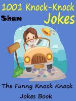 Sham - Jokes Funny Knock Knock Jokes : 1001 Knock Knock Jokes