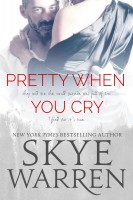 Skye Warren - Pretty When You Cry