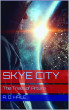 Skye City: The Trials of Arturo collection (episodes 1 to 4) by R. D. Hale