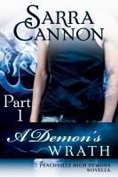 Sarra Cannon - A Demon's Wrath: Part I