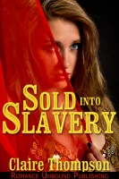 Claire Thompson - Sold into Slavery