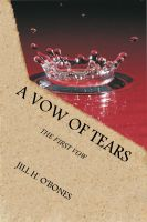 A Vow of Tears: The First Vow