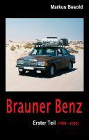 Markus Besold - Brauner Benz (Erster Teil)