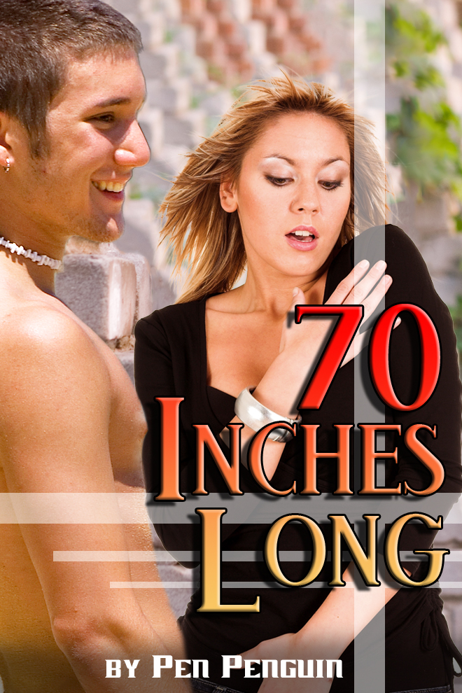 70 Inches Long (BDSM comedy erotica)