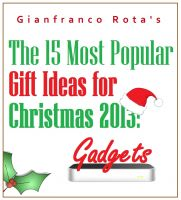 Gianfranco Rota - The 15 Most Popular Gift Ideas for Christmas 2013: Gadgets