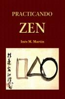 Inés M. Martín - Practicando Zen