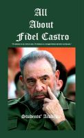 Students' Academy - All about Fidel Castro