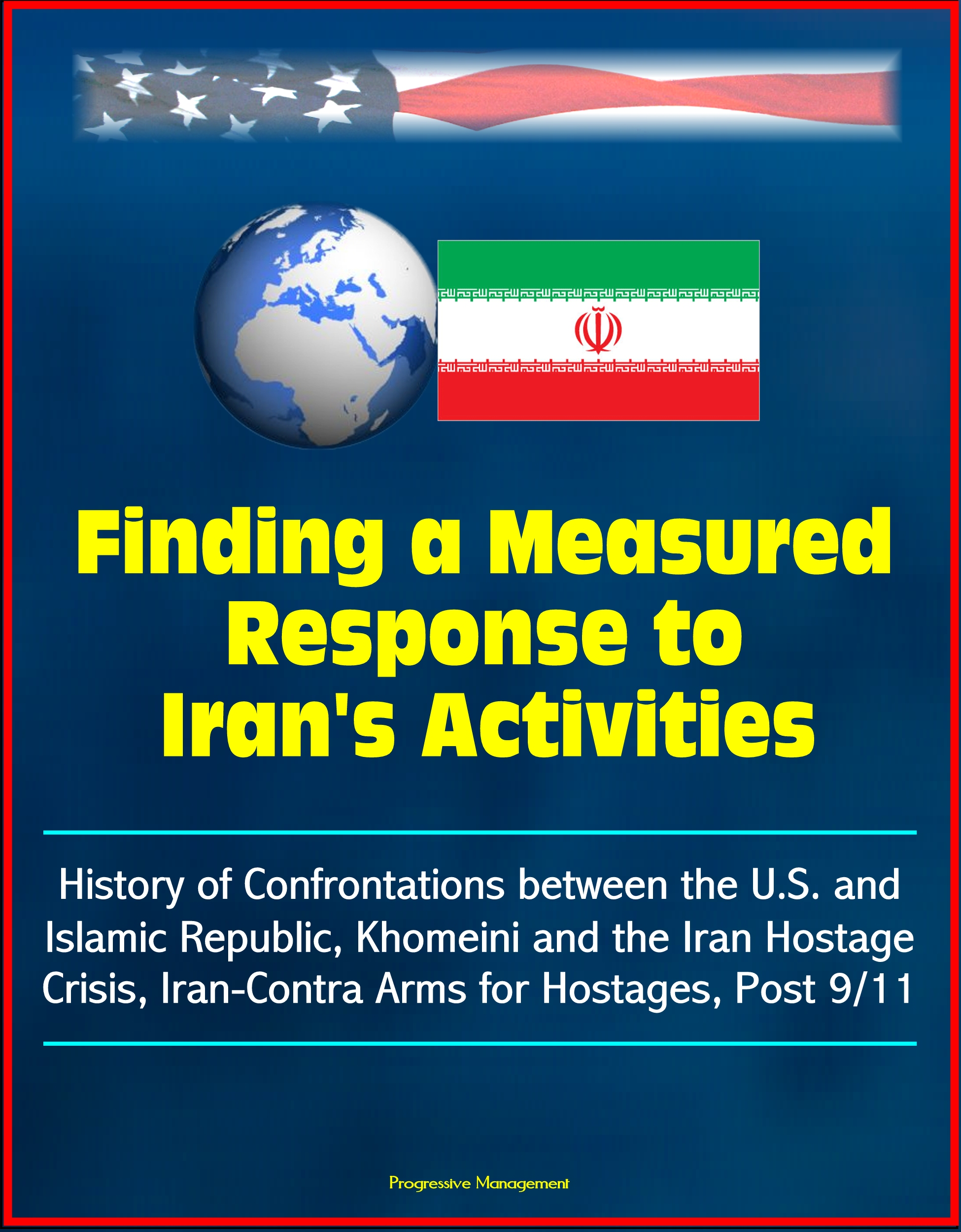 a review of americas response to the iranian hostage crisis