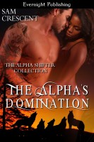 Sam Crescent - The Alpha's Domination