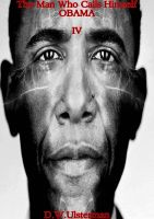 Cover for 'The Man Who Calls Himself Obama IV'