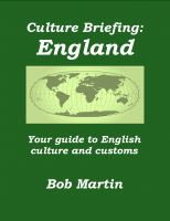 Bob Martin - Culture Briefing: England - Your guide to English culture and customs