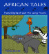 African Tales:  How Elephant Got His Long Trunk by Marlize Schmidt