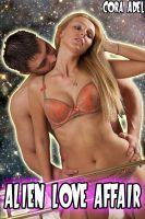 Cora Adel - Alien Love Affair