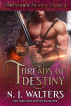 Threads of Destiny by N. J. Walters