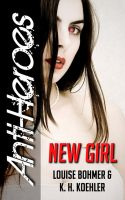 Cover for 'New Girl (Anti-Heroes Book I)'