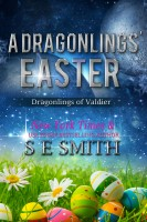 S.E. Smith - A Dragonlings' Easter: Dragonlings of Valdier