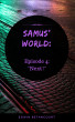 Samus' World: Episode 4: