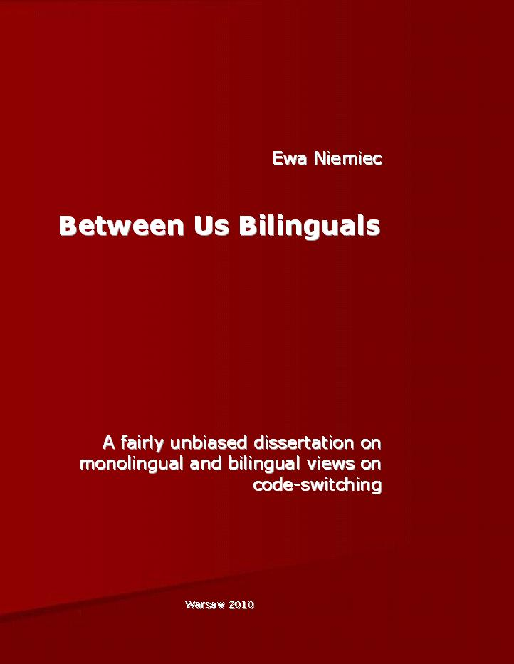 dissertation on code-switching This dissertation describes the features of bimodal bilingualism in are more productive than spoken language code-switching studies in.