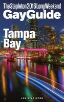 Jon Stapleton - Tampa Bay - The Stapleton 2016 Long Weekend Gay Guide