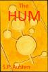 The Hum by S.P. Austen