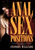 Stephen Williams - Anal Sex: A Roundup of The Best Backdoor Erotic Positions For Sexual Satisfaction