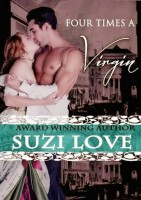 Suzi Love - Four Times A Virgin (Irresistible Aristocrats Book 2)