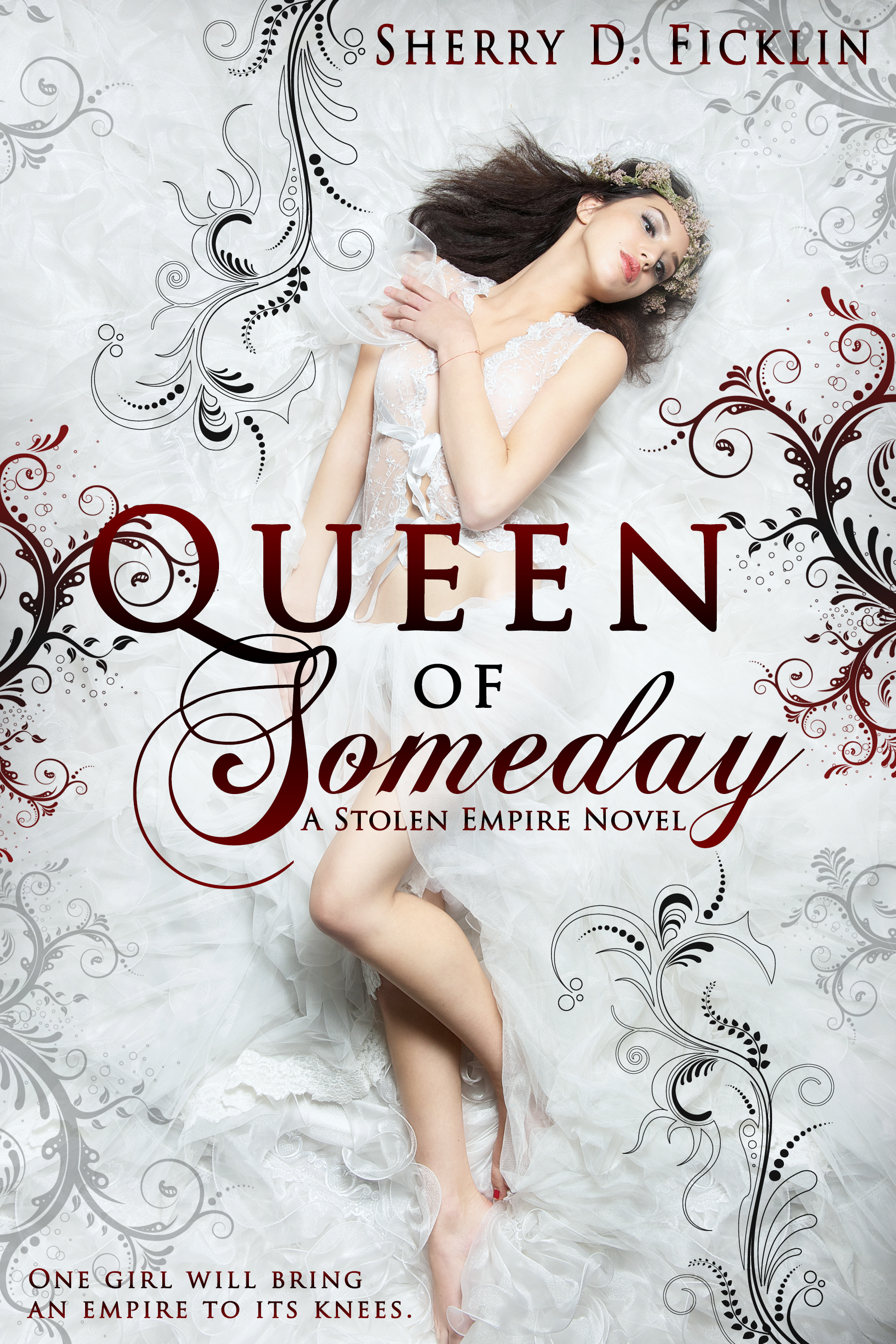 Queen of Someday Stolen Empire, Book 1 (sst-cccxxv)