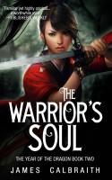 James Calbraith - The Warrior's Soul