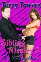 Terry Towers - Sibling Rivalry 3 : In It Together
