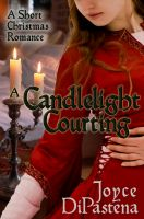 Cover for 'A Candlelight Courting: A Short Christmas Romance'