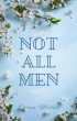 Not All Men - a Poetry Book by Eliana Marris