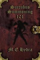 M.E. Hydra - Succubus Summoning 101